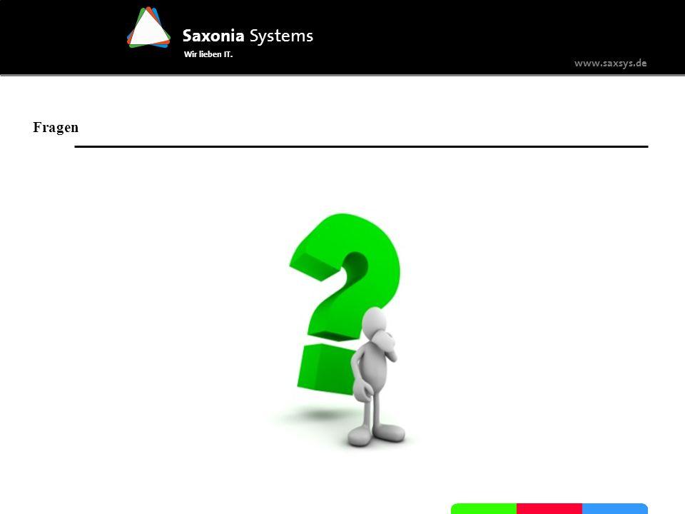 www.saxsys.de Saxonia Systems Wir lieben IT. Fragen