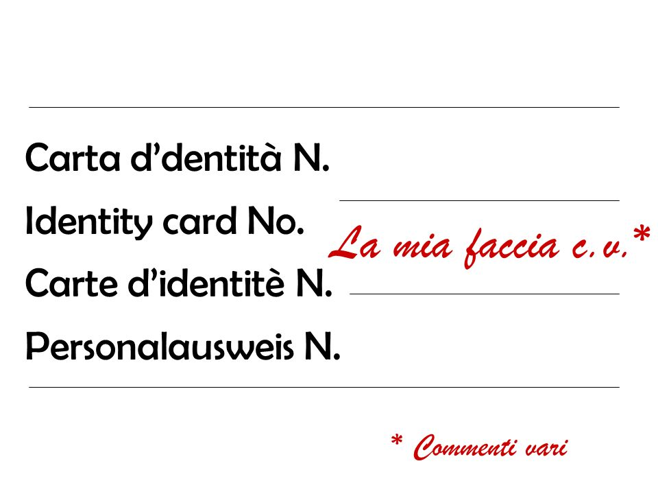 Carta ddentità N.Identity card No. Carte didentitè N.