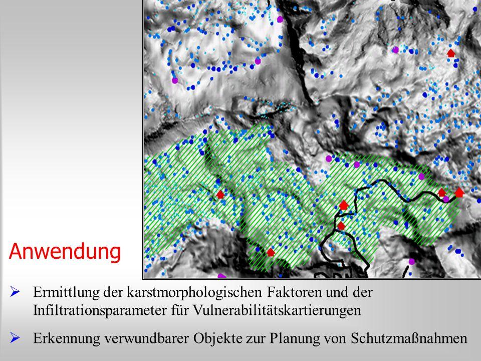 Anwendung Ermittlung der karstmorphologischen Faktoren und der Infiltrationsparameter für Vulnerabilitätskartierungen Erkennung verwundbarer Objekte z