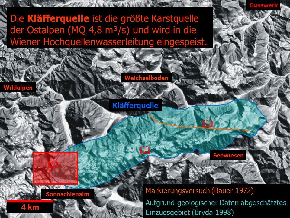 Sonnschienalm Gusswerk Seewiesen Kläfferquelle Markierungsversuch (Bauer 1972) Aufgrund geologischer Daten abgeschätztes Einzugsgebiet (Bryda 1998) We