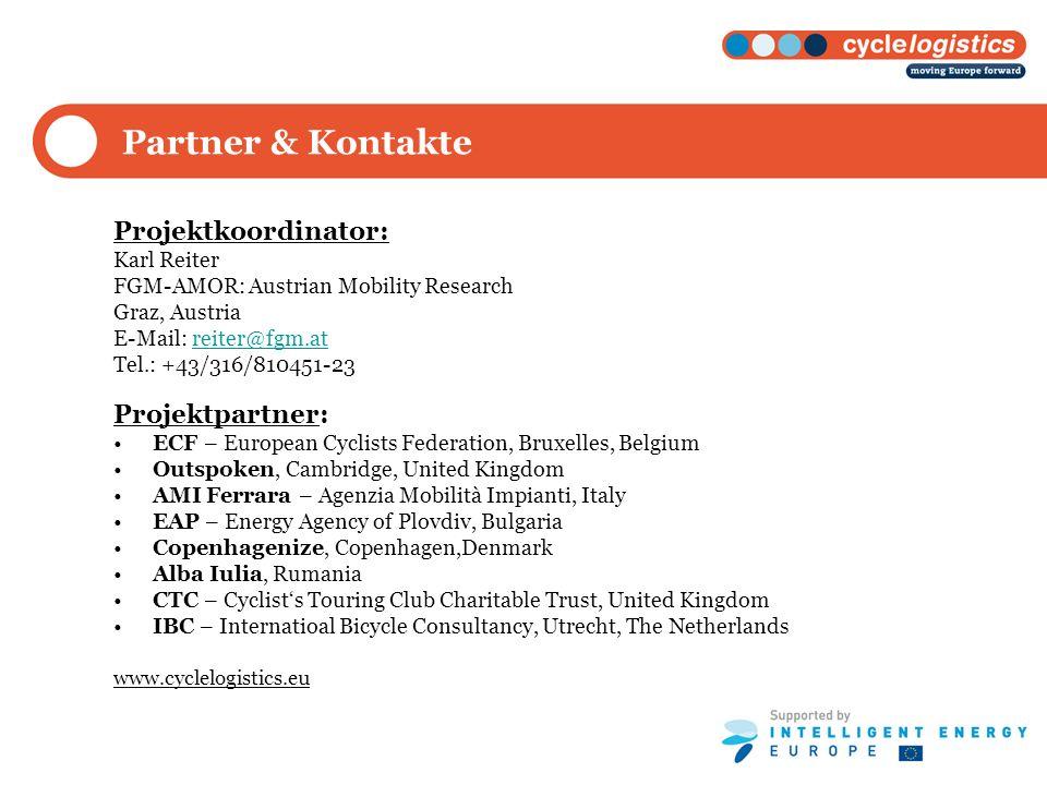 Partner & Kontakte Projektkoordinator: Karl Reiter FGM-AMOR: Austrian Mobility Research Graz, Austria E-Mail: reiter@fgm.atreiter@fgm.at Tel.: +43/316