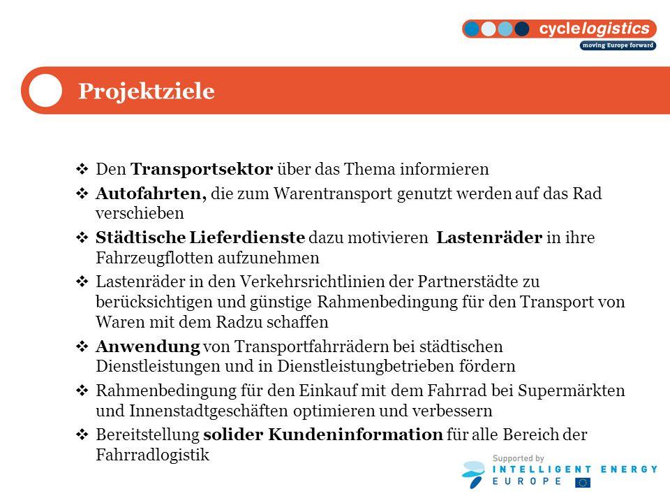 Projektziele Den Transportsektor über das Thema informieren Autofahrten, die zum Warentransport genutzt werden auf das Rad verschieben Städtische Lief