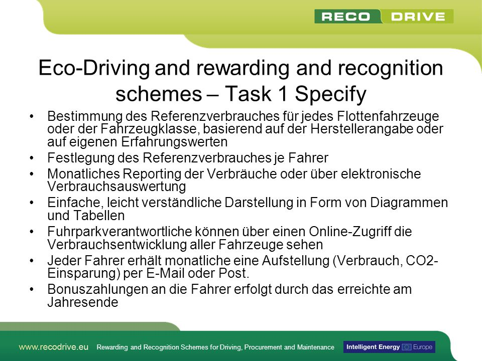 Rewarding and Recognition Schemes for Driving, Procurement and Maintenance Eco-Driving and rewarding and recognition schemes – Task 1 Specify Bestimmu