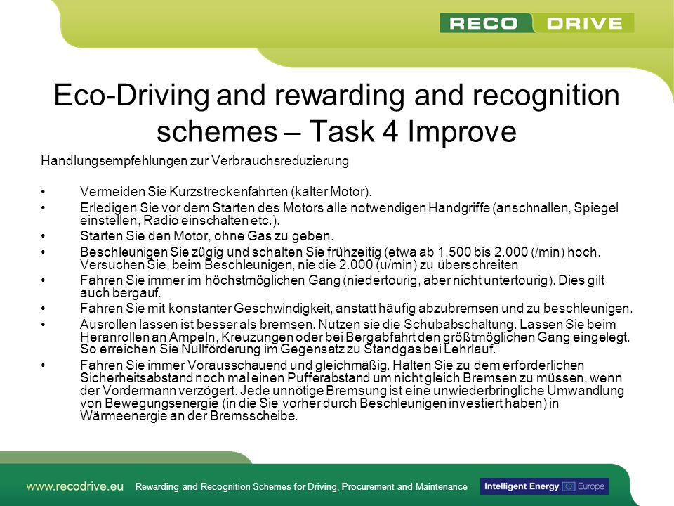Rewarding and Recognition Schemes for Driving, Procurement and Maintenance Eco-Driving and rewarding and recognition schemes – Task 4 Improve Handlung