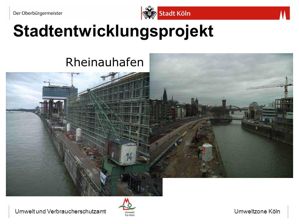 Umweltzone KölnUmwelt und Verbraucherschutzamt Stadtentwicklungsprojekt Rheinauhafen