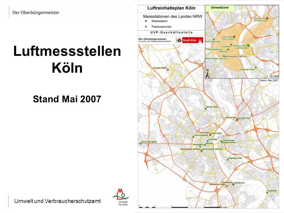 Umweltzone KölnUmwelt und Verbraucherschutzamt Luftmessstellen Köln Stand Mai 2007