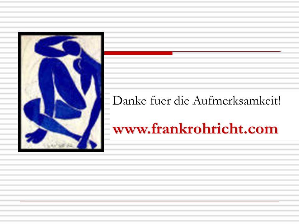 Danke fuer die Aufmerksamkeit!www.frankrohricht.com