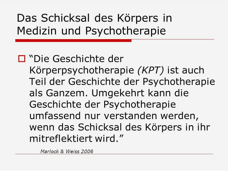 Das Schicksal des Körpers in Medizin und Psychotherapie Die Geschichte der Körperpsychotherapie (KPT) ist auch Teil der Geschichte der Psychotherapie