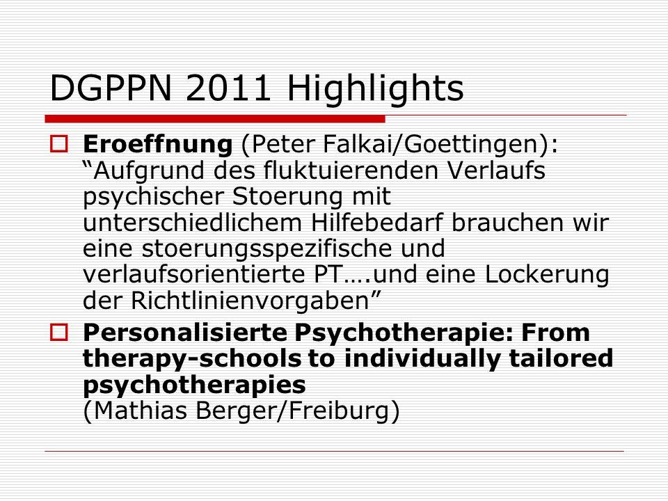 DGPPN 2011 Highlights Eroeffnung (Peter Falkai/Goettingen): Aufgrund des fluktuierenden Verlaufs psychischer Stoerung mit unterschiedlichem Hilfebedar