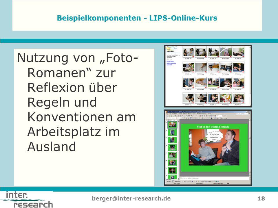 18berger@inter-research.de Nutzung von Foto- Romanen zur Reflexion über Regeln und Konventionen am Arbeitsplatz im Ausland Beispielkomponenten - LIPS-