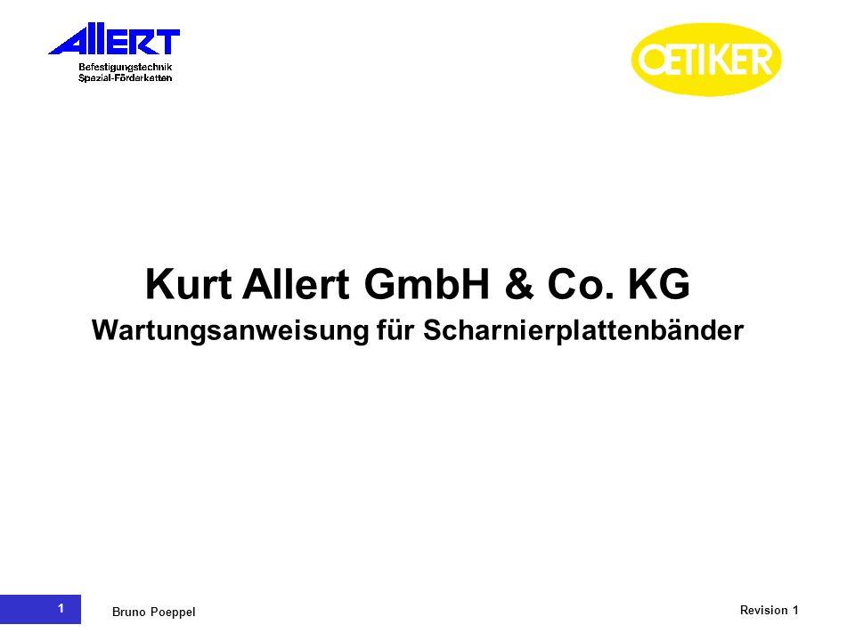 1 Revision 1 Bruno Poeppel Kurt Allert GmbH & Co. KG Wartungsanweisung für Scharnierplattenbänder