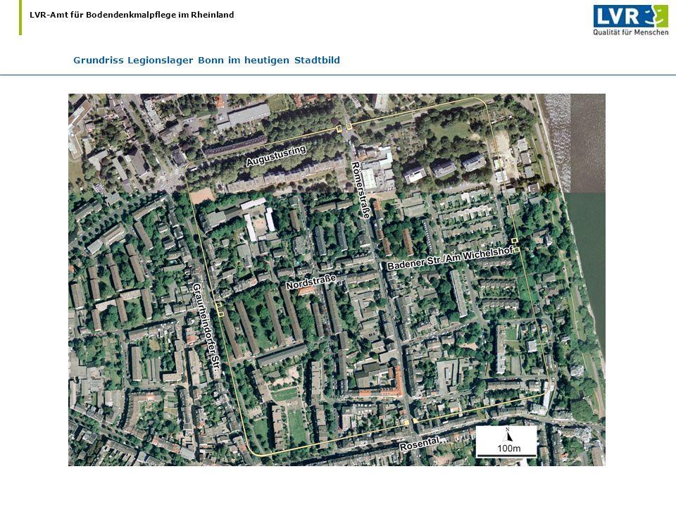 LVR-Amt für Bodendenkmalpflege im Rheinland Grundriss Legionslager Bonn im heutigen Stadtbild
