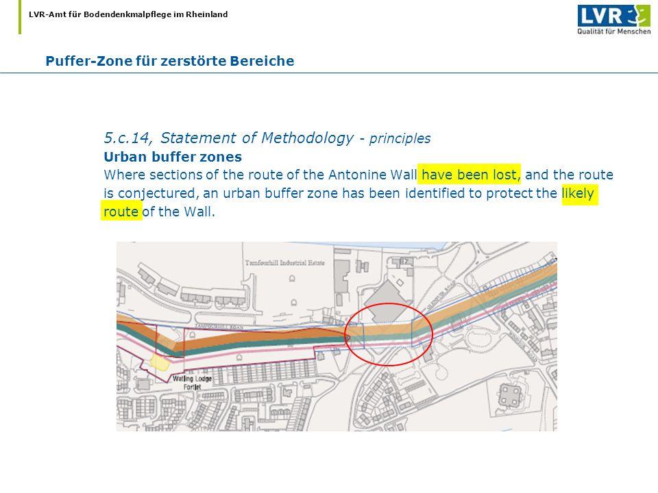 LVR-Amt für Bodendenkmalpflege im Rheinland Puffer-Zone für zerstörte Bereiche 5.c.14, Statement of Methodology - principles Urban buffer zones Where