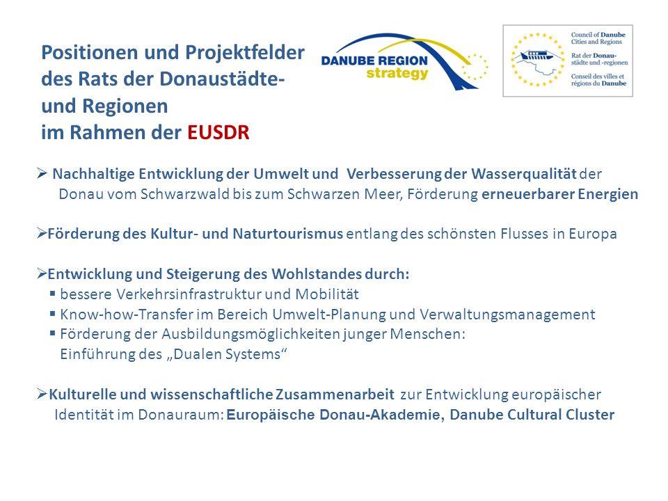 Positionen und Projektfelder des Rats der Donaustädte- und Regionen im Rahmen der EUSDR Nachhaltige Entwicklung der Umwelt und Verbesserung der Wasser