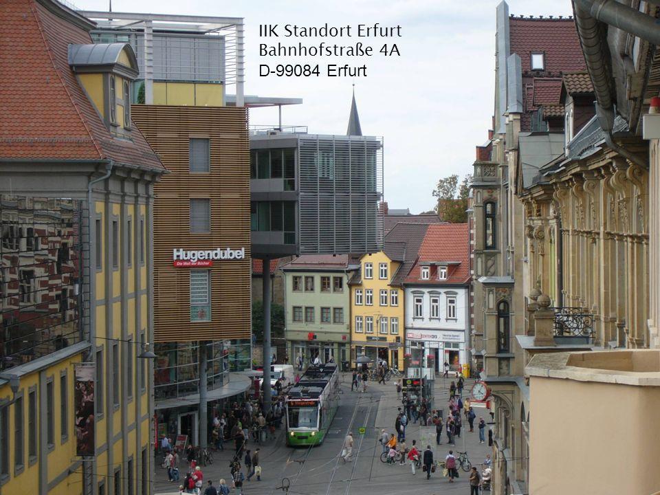 IIK Standort Erfurt Bahnhofstraße 4A D-99084 Erfurt