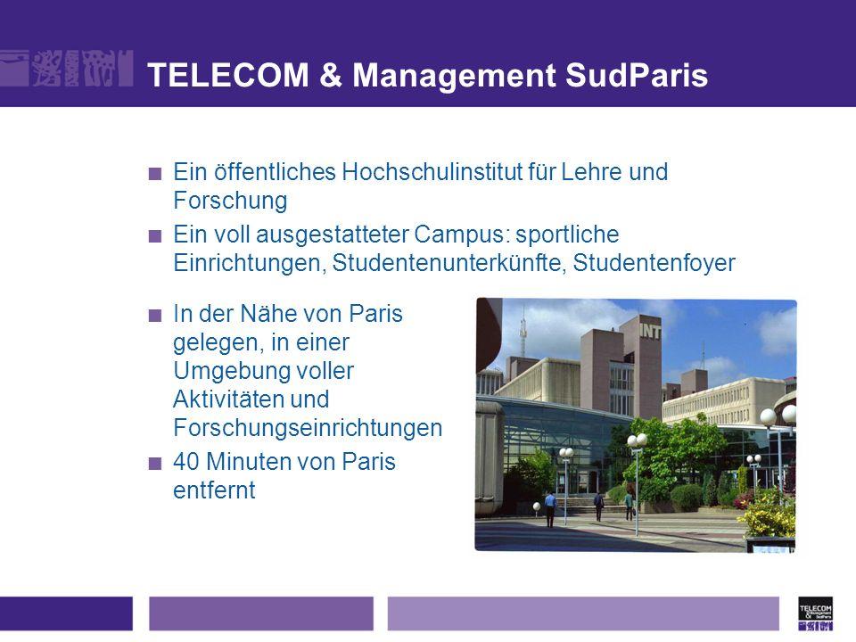 TELECOM & Management SudParis Ein öffentliches Hochschulinstitut für Lehre und Forschung Ein voll ausgestatteter Campus: sportliche Einrichtungen, Stu