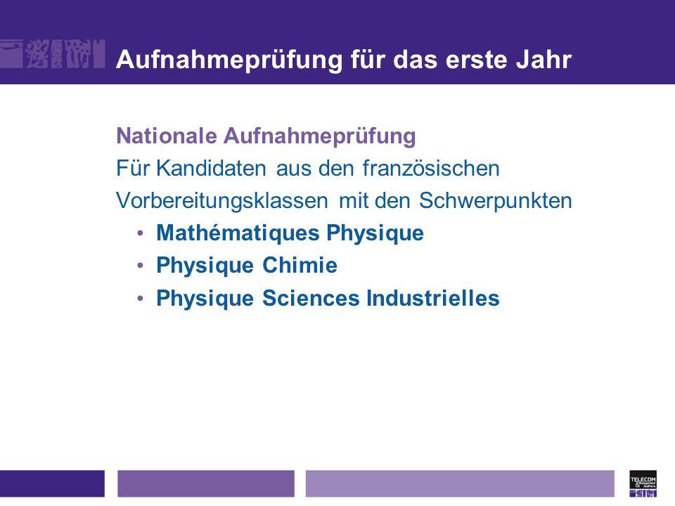 Aufnahmeprüfung für das erste Jahr Nationale Aufnahmeprüfung Für Kandidaten aus den französischen Vorbereitungsklassen mit den Schwerpunkten Mathémati