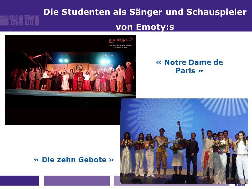 Die Studenten als Sänger und Schauspieler von Emoty:s « Die zehn Gebote » « Notre Dame de Paris »