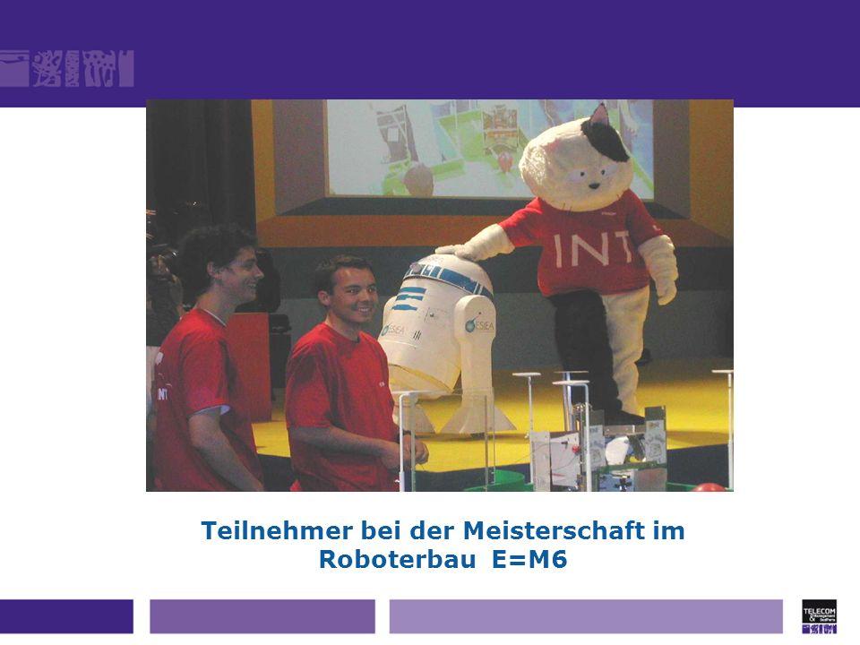 Teilnehmer bei der Meisterschaft im Roboterbau E=M6