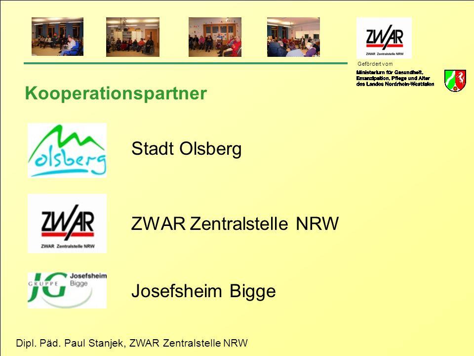 Dipl. Päd. Paul Stanjek, ZWAR Zentralstelle NRW Gefördert vom Kooperationspartner Stadt Olsberg ZWAR Zentralstelle NRW Josefsheim Bigge