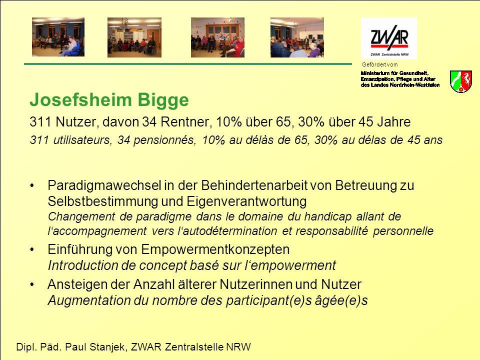 Dipl. Päd. Paul Stanjek, ZWAR Zentralstelle NRW Gefördert vom Josefsheim Bigge 311 Nutzer, davon 34 Rentner, 10% über 65, 30% über 45 Jahre 311 utilis