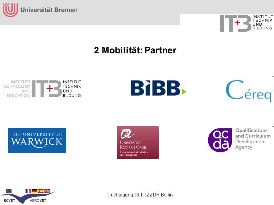 Fachtagung 16.1.12 ZDH Berlin 2 Mobilität: Partner