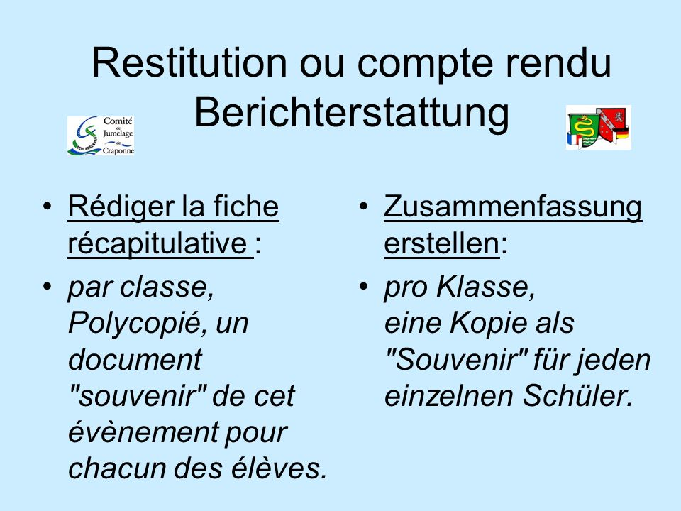 Restitution ou compte rendu Berichterstattung Rédiger la fiche récapitulative : par classe, Polycopié, un document