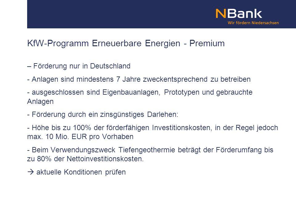 KfW-Programm Erneuerbare Energien - Premium – Förderung nur in Deutschland - Anlagen sind mindestens 7 Jahre zweckentsprechend zu betreiben - ausgesch