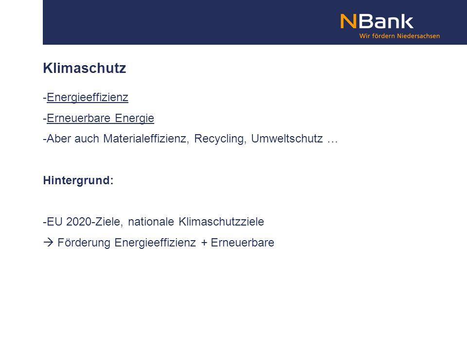 Klimaschutz -Energieeffizienz -Erneuerbare Energie -Aber auch Materialeffizienz, Recycling, Umweltschutz … Hintergrund: -EU 2020-Ziele, nationale Klim