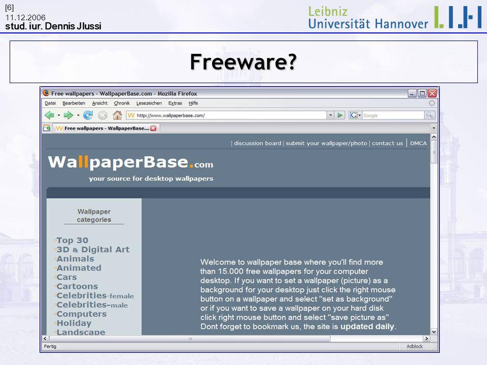 11.12.2006 stud. iur. Dennis Jlussi [6]Freeware?