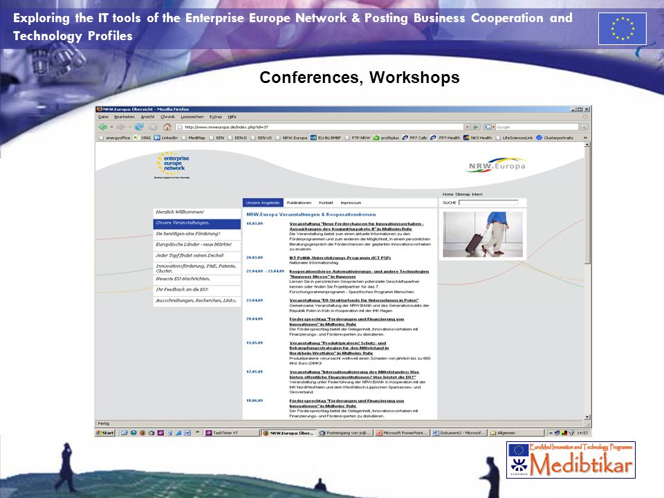 Exploring the IT tools of the Enterprise Europe Network & Posting Business Cooperation and Technology Profiles Conferences, Workshops