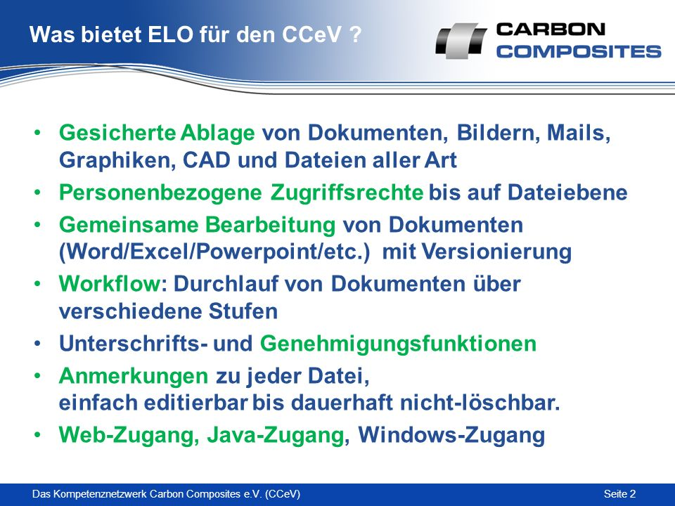 Seite 2Das Kompetenznetzwerk Carbon Composites e.V.