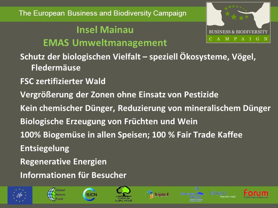 The European Business and Biodiversity Campaign Insel Mainau EMAS Umweltmanagement Schutz der biologischen Vielfalt – speziell Ökosysteme, Vögel, Fled