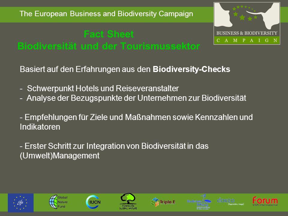 The European Business and Biodiversity Campaign Fact Sheet Biodiversität und der Tourismussektor Basiert auf den Erfahrungen aus den Biodiversity-Chec