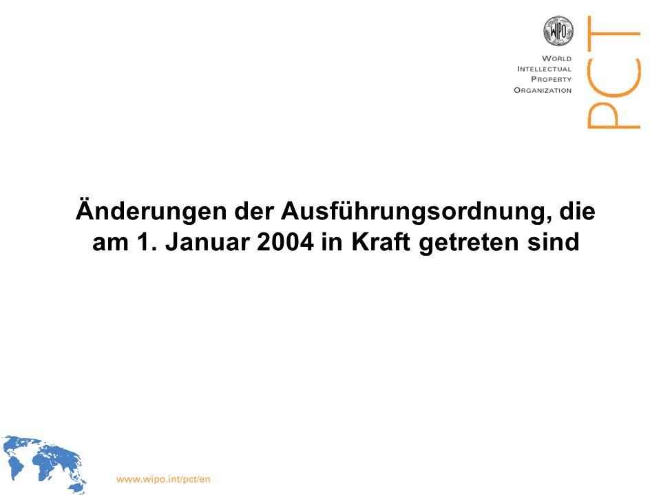 WIPO Recentdv03-1 Änderungen der Ausführungsordnung, die am 1. Januar 2004 in Kraft getreten sind
