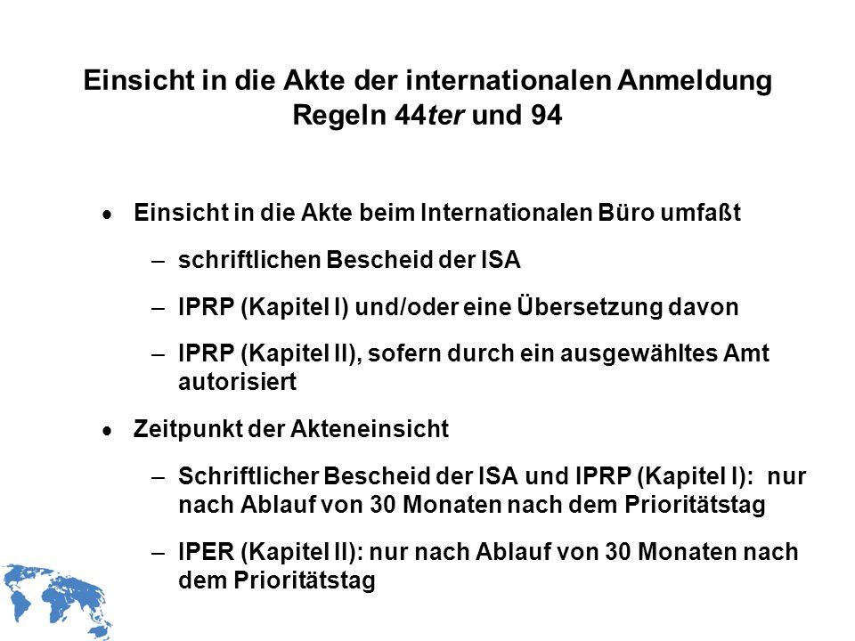 WIPO Recentdv03-15 Einsicht in die Akte der internationalen Anmeldung Regeln 44ter und 94 Einsicht in die Akte beim Internationalen Büro umfaßt –schri
