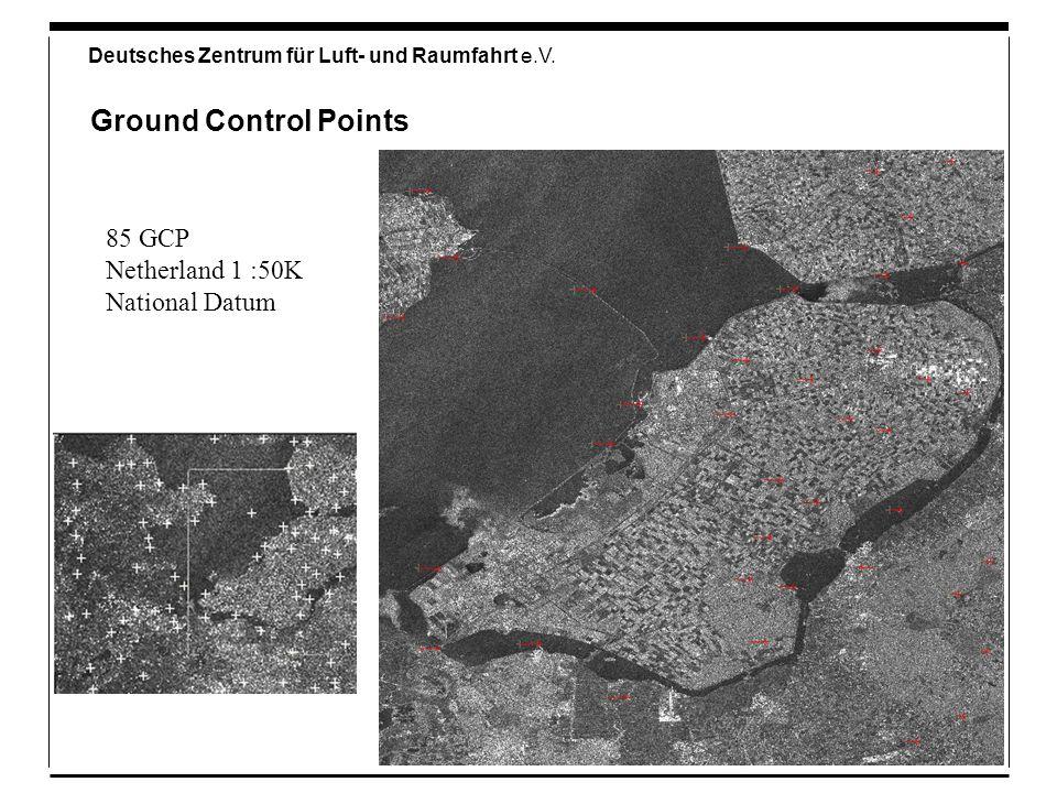 Deutsches Zentrum für Luft- und Raumfahrt e.V. Ground Control Points 85 GCP Netherland 1 :50K National Datum