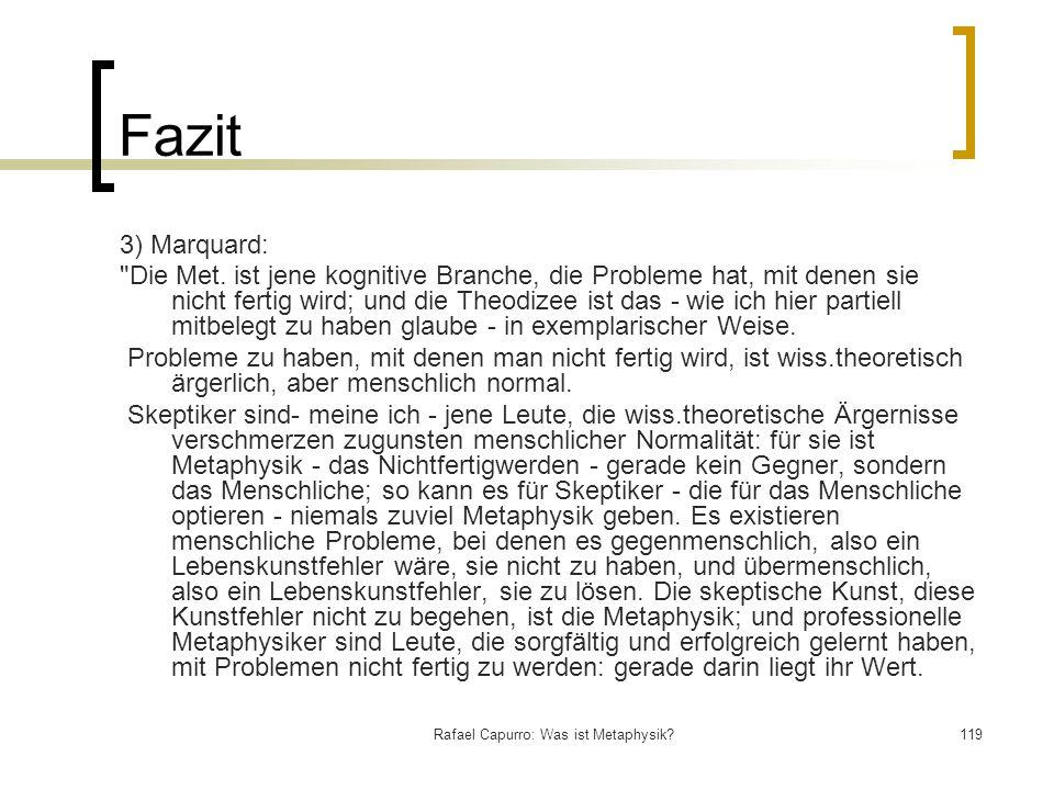 Rafael Capurro: Was ist Metaphysik?119 Fazit 3) Marquard: