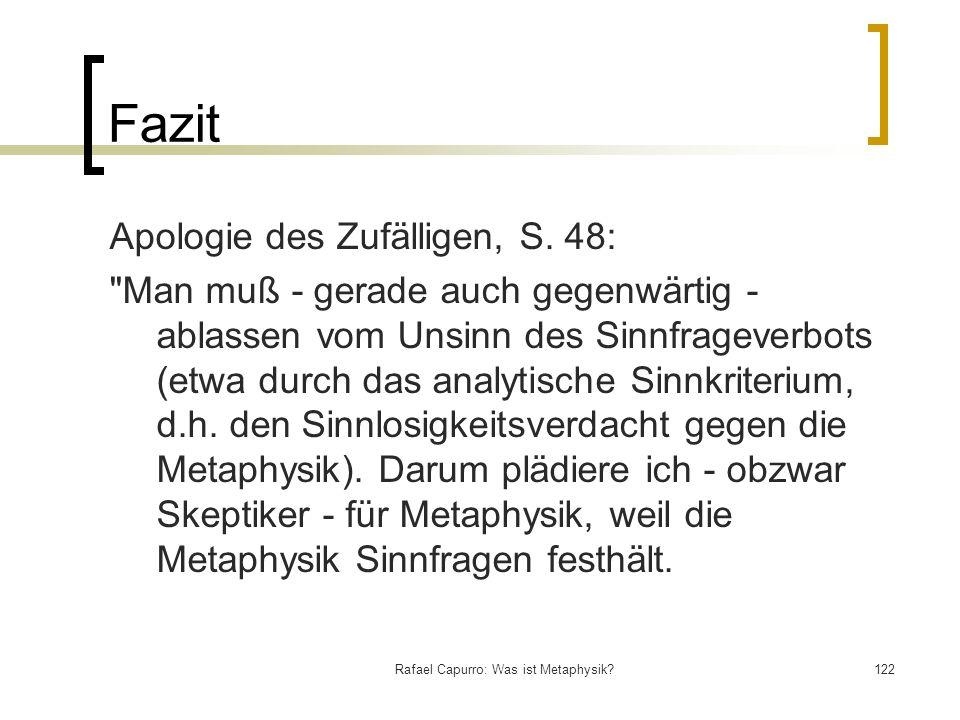Rafael Capurro: Was ist Metaphysik?122 Fazit Apologie des Zufälligen, S. 48: