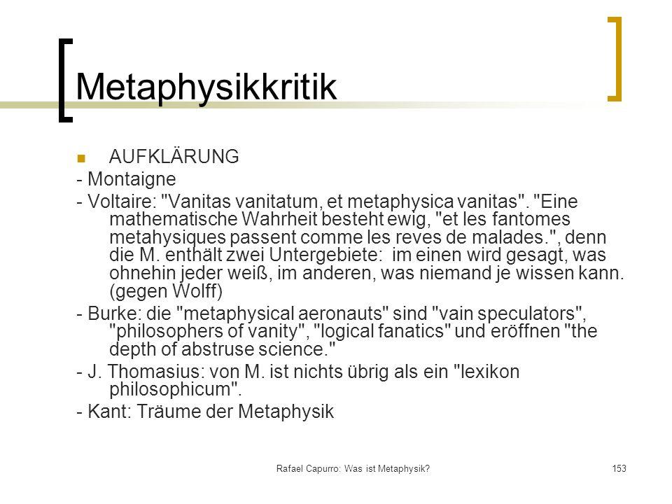 Rafael Capurro: Was ist Metaphysik?153 Metaphysikkritik AUFKLÄRUNG - Montaigne - Voltaire:
