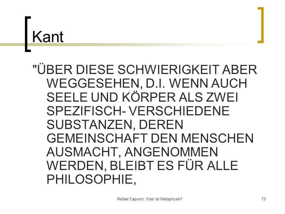 Rafael Capurro: Was ist Metaphysik?73 Kant
