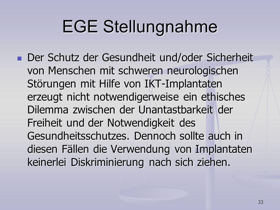 33 EGE Stellungnahme Der Schutz der Gesundheit und/oder Sicherheit von Menschen mit schweren neurologischen Störungen mit Hilfe von IKT-Implantaten er