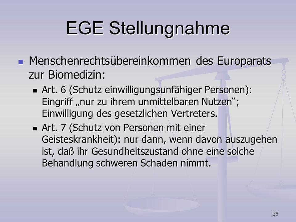 38 EGE Stellungnahme Menschenrechtsübereinkommen des Europarats zur Biomedizin: Menschenrechtsübereinkommen des Europarats zur Biomedizin: Art. 6 (Sch