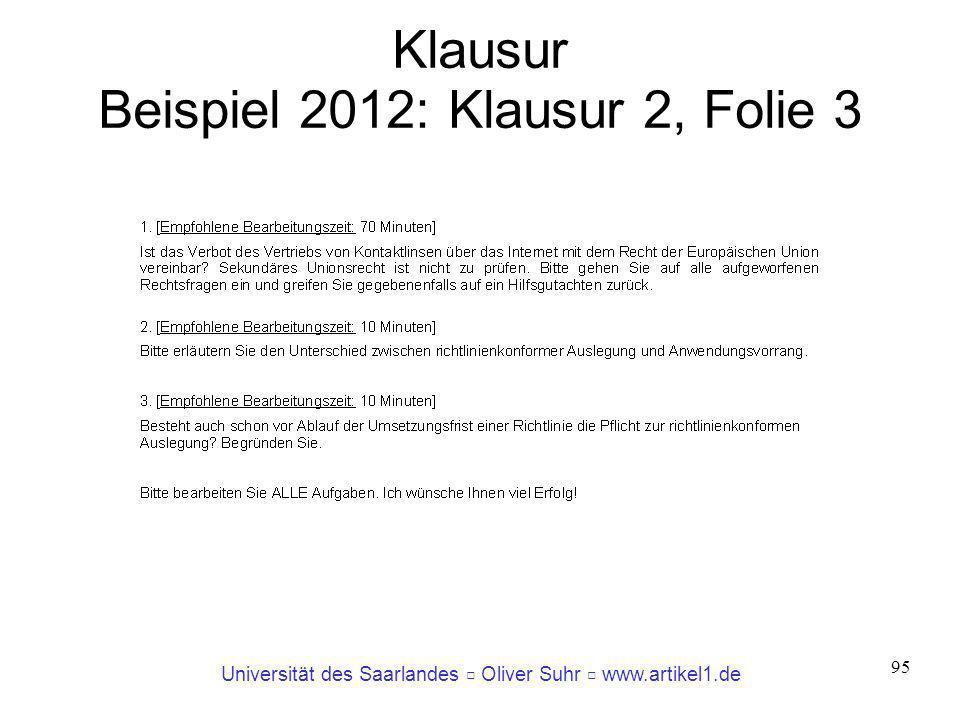 Universität des Saarlandes Oliver Suhr www.artikel1.de 95 Klausur Beispiel 2012: Klausur 2, Folie 3