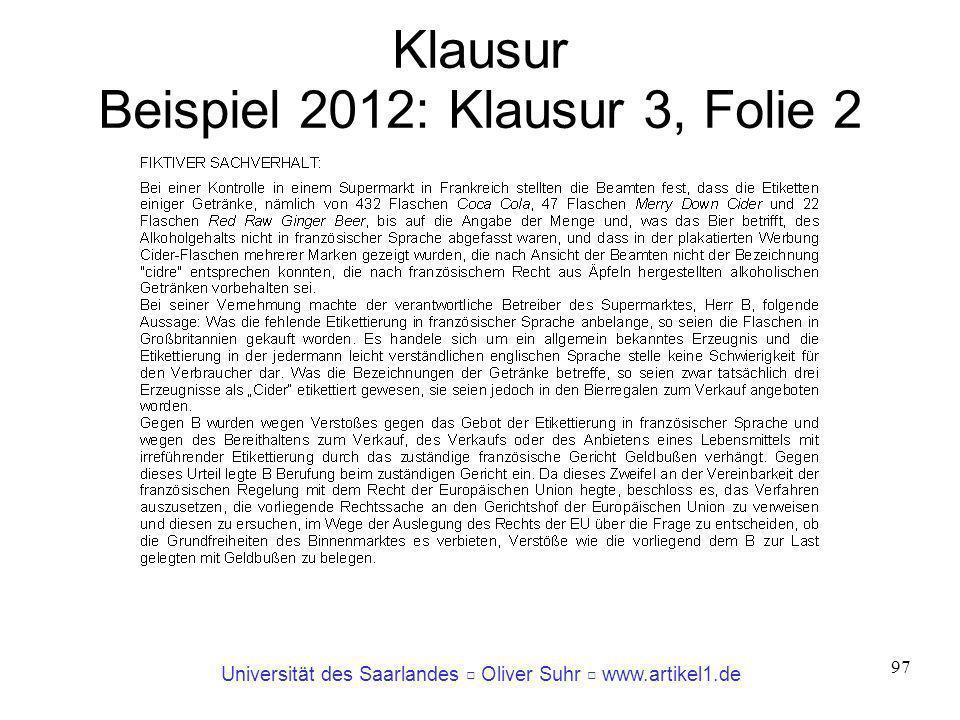 Universität des Saarlandes Oliver Suhr www.artikel1.de 97 Klausur Beispiel 2012: Klausur 3, Folie 2