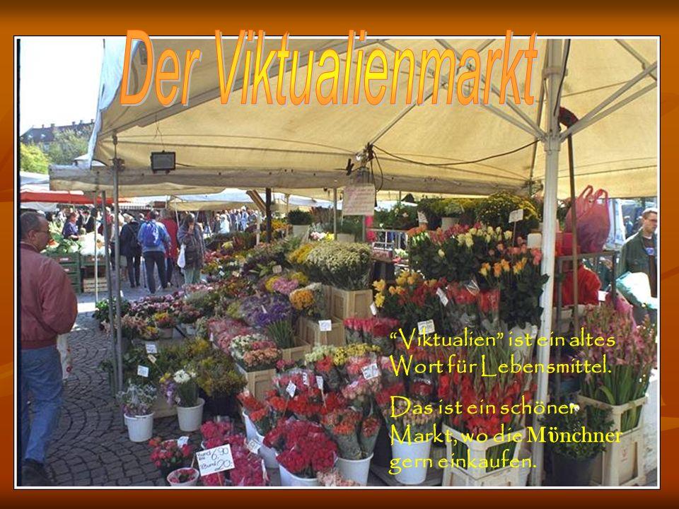 Der Viktualienmarkt ist ein Markt für Lebensmittel (Viktualien) in der Münchener Innenstadt. Er findet täglich statt und besteht größtenteils aus fest