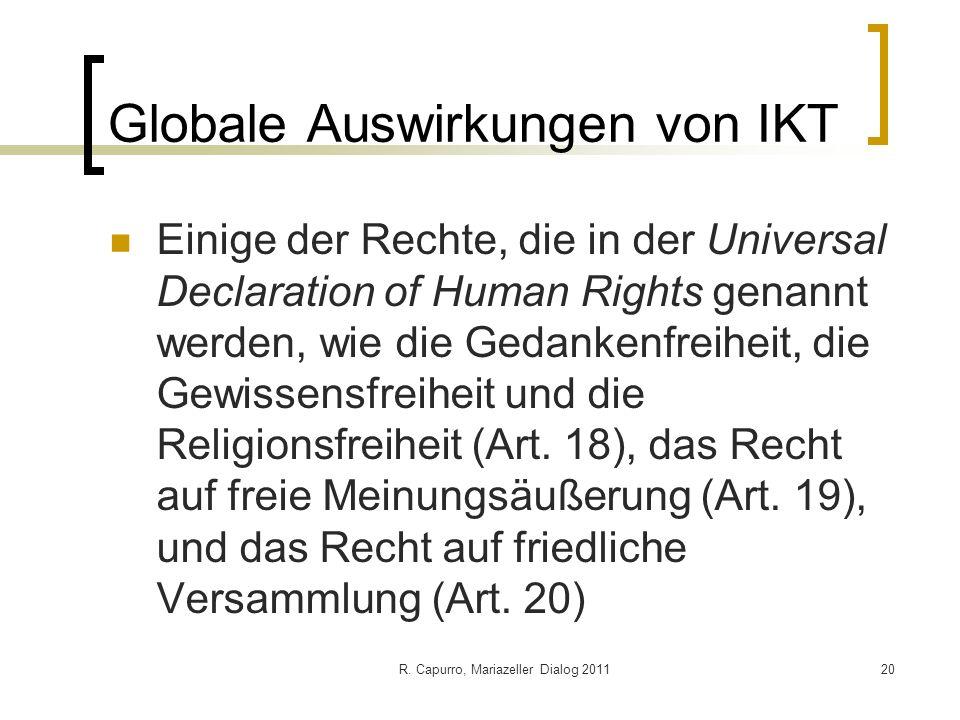 R. Capurro, Mariazeller Dialog 201120 Globale Auswirkungen von IKT Einige der Rechte, die in der Universal Declaration of Human Rights genannt werden,