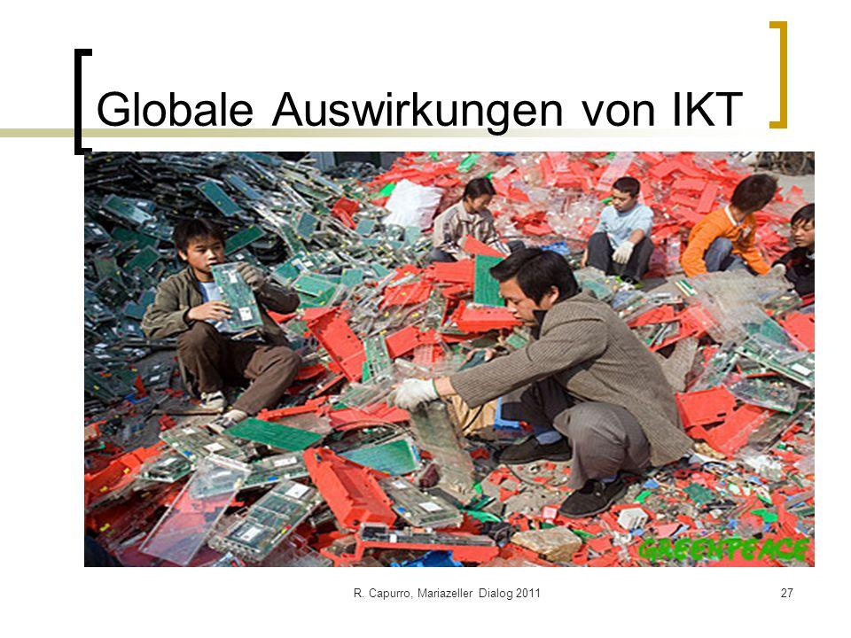 R. Capurro, Mariazeller Dialog 201127 Globale Auswirkungen von IKT