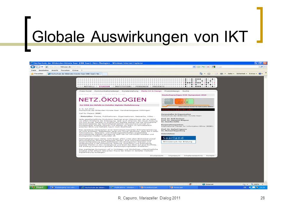 R. Capurro, Mariazeller Dialog 201128 Globale Auswirkungen von IKT