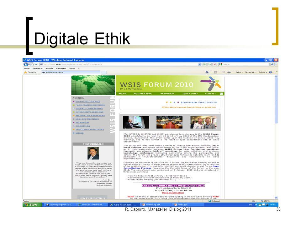 R. Capurro, Mariazeller Dialog 201138 Digitale Ethik